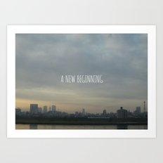 A New Beginning Art Print