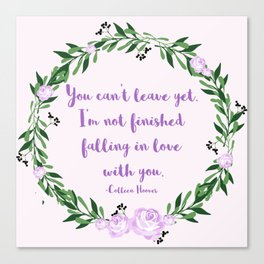 I'm Not Finished Falling in Love with You Canvas Print