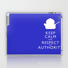 Keep Calm and Respect My Authority Laptop & iPad Skin