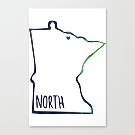 We are the North Canvas Print