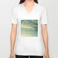 breathe V-neck T-shirts featuring Breathe by Sandra Arduini