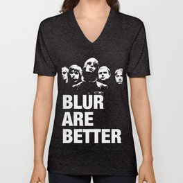 Blur are better Unisex V-Neck