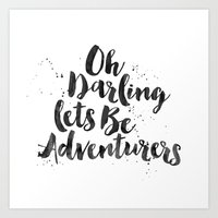 adventure is out there Art Prints featuring Adventure  by Nina & Charlotte