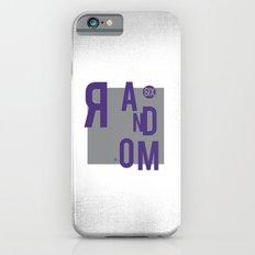 R AN D OM NE S S iPhone 6s Slim Case