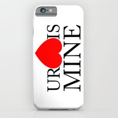 Your Heart/Ass is mine Slim Case iPhone 6s