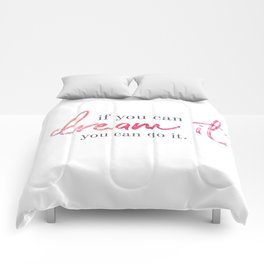 if you can dream it Comforters