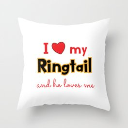 Unique & Funny Ringtail Cat Tshirt Design I Love My Ringtail Throw Pillow
