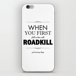 Just Taxidermy Things: Roadkill iPhone Skin