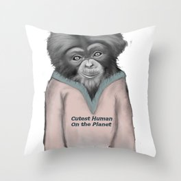 Cutest human on the planet Throw Pillow