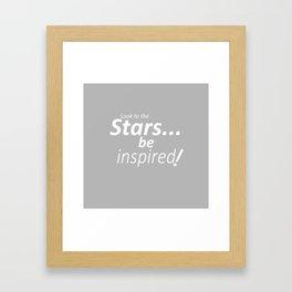 Be inspired! Framed Art Print