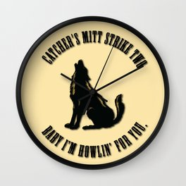 Howlin' For You Print Wall Clock