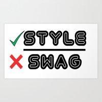 StyleOverSwag Art Print