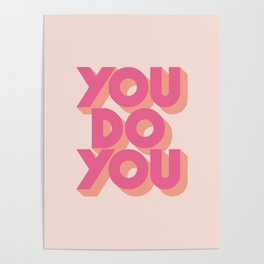 You Do You - Pink Poster
