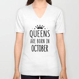 queens are born in october birthday Unisex V-Neck