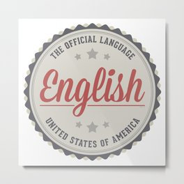 The Official Language Metal Print