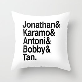 queer eye Throw Pillow
