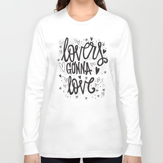 LOVERS GONNA LOVE Long Sleeve T-shirt
