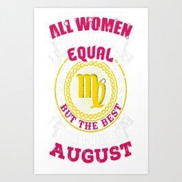 Best-Women-Born-In-August-Virgo---Sao-chép Art Print