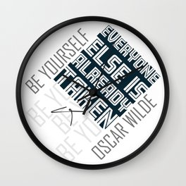Oscar Wilde Quote: Be yourself Wall Clock