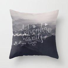 Adventure awaits - go for it! Throw Pillow