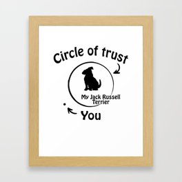 Circle of trust my Jack Russell Terrier Framed Art Print