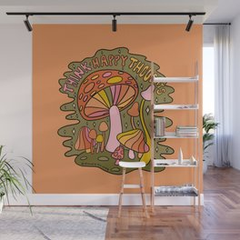 Think Happy Thoughts Wall Mural