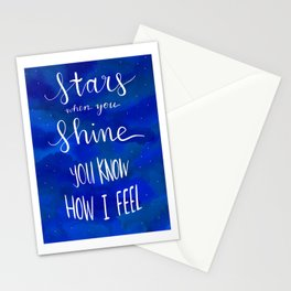 stars when you shine you know how i feel Stationery Cards