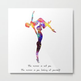 The Mirror Is Not You The Mirror Is You Looking A Metal Print