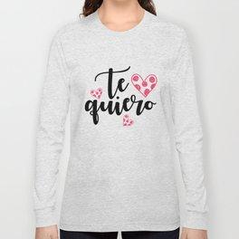 Te quiero Long Sleeve T-shirt