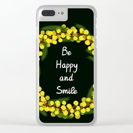 Be Happy and Smile Clear iPhone Case