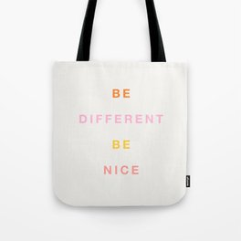 Be Nice! Tote Bag