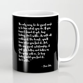 Steve Jobs 'DONT SETTLE' quote Coffee Mug