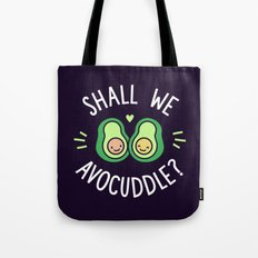 Shall We Avocuddle? Tote Bag