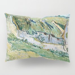 Thatched Cottages and Houses by Vincent van Gogh Pillow Sham