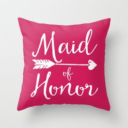 Maid Of Honor Wedding Quote Throw Pillow