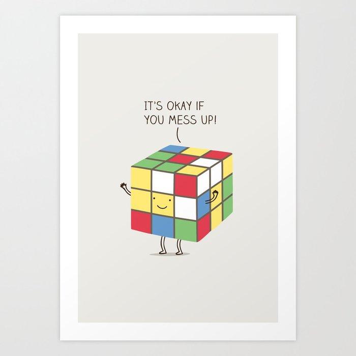 it's okay if you mess up! Kunstdrucke