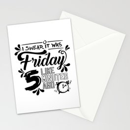 I swear it was Friday Stationery Cards