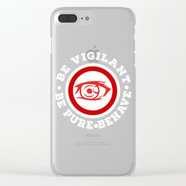 """Be Pure Be Vigilant Behave"" tee design for both vigilant and well behave people like you!  Clear iPhone Case"