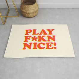 Play Nice funny minimalist typography poster bedroom student dorm decor wall art Rug