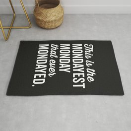 The Mondayest Monday Funny Quote Rug