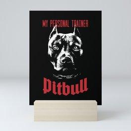 Pitbull My Personal Trainer Mini Art Print