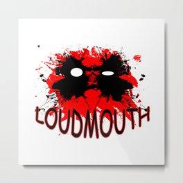 Loudmouth Metal Print