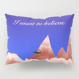 I WANT TO BELIEVE Sci-Fi Pillow Sham