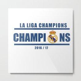 Real Madrid Campeones Champions La Liga 2017 Metal Print