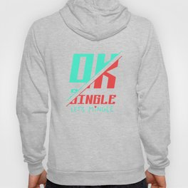 Ok Single Let's Mingle Hoody