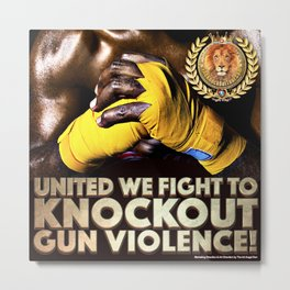 United We Fight to Knockout Gun Violence Metal Print