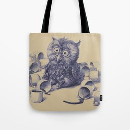 Owl's had a lot of coffee Tote Bag