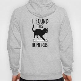 I Found This Humerus T Shirt Cat Pun Funny Cats Hoody