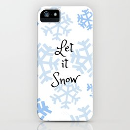 Let it Snow Snowflakes iPhone Case