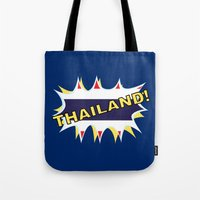 thailand Tote Bags featuring Thailand by mailboxdisco